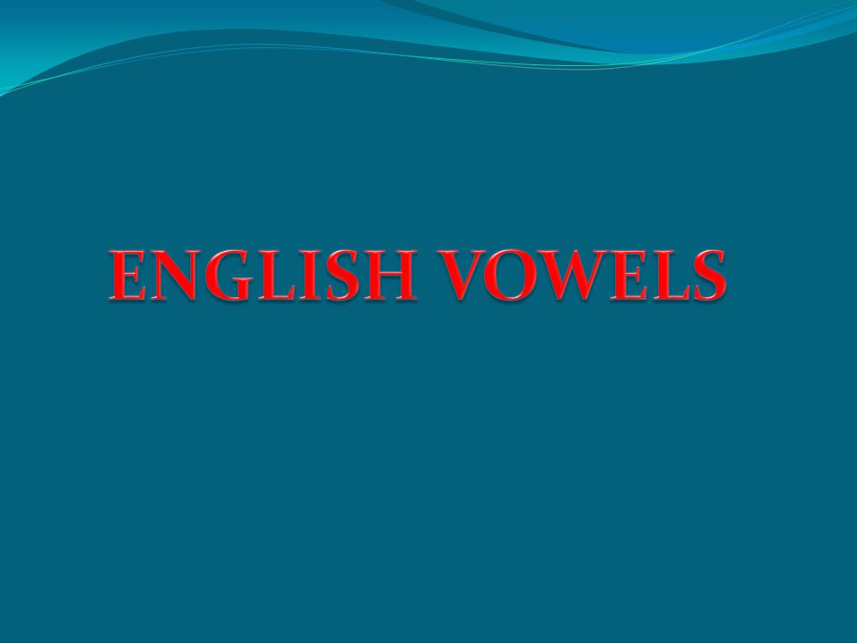 Vowel sounds are classified in terms of: Tongue height Tongue backness Lip rounding Tenseness