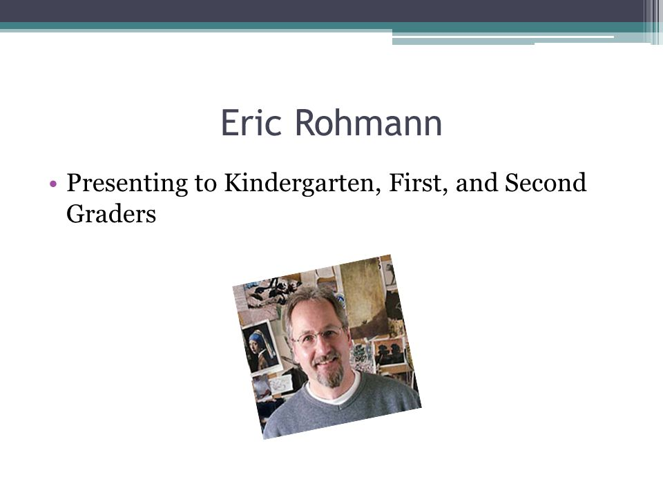 Eric Rohmann Presenting to Kindergarten, First, and Second Graders