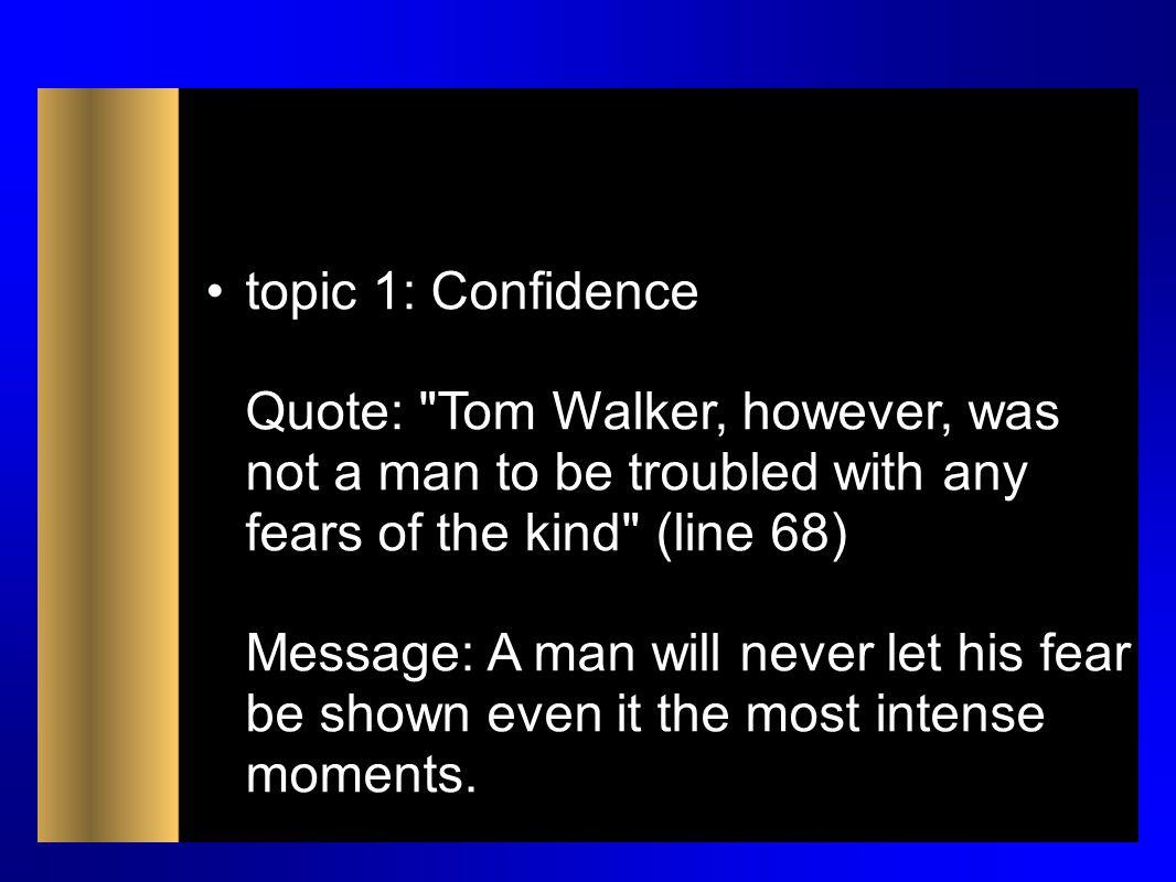 topic 1: Confidence Quote: