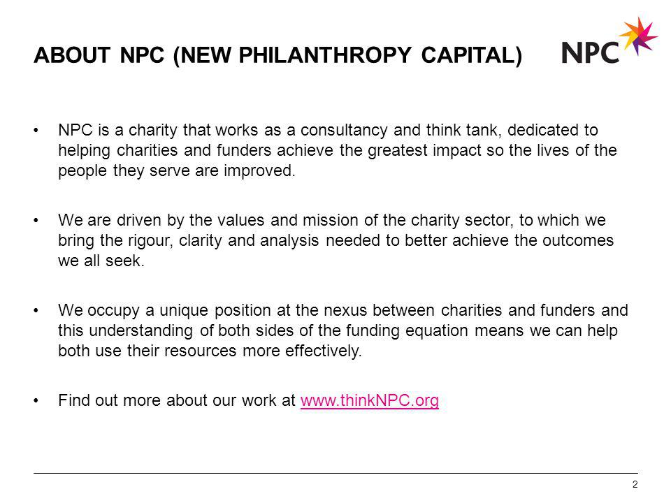 X AXIS LOWER LIMIT UPPER LIMIT CHART TOP Y AXIS LIMIT ABOUT NPC (NEW PHILANTHROPY CAPITAL) NPC is a charity that works as a consultancy and think tank