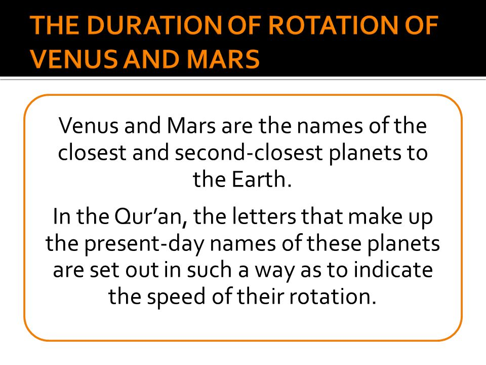 Venus and Mars are the names of the closest and second-closest planets to the Earth.