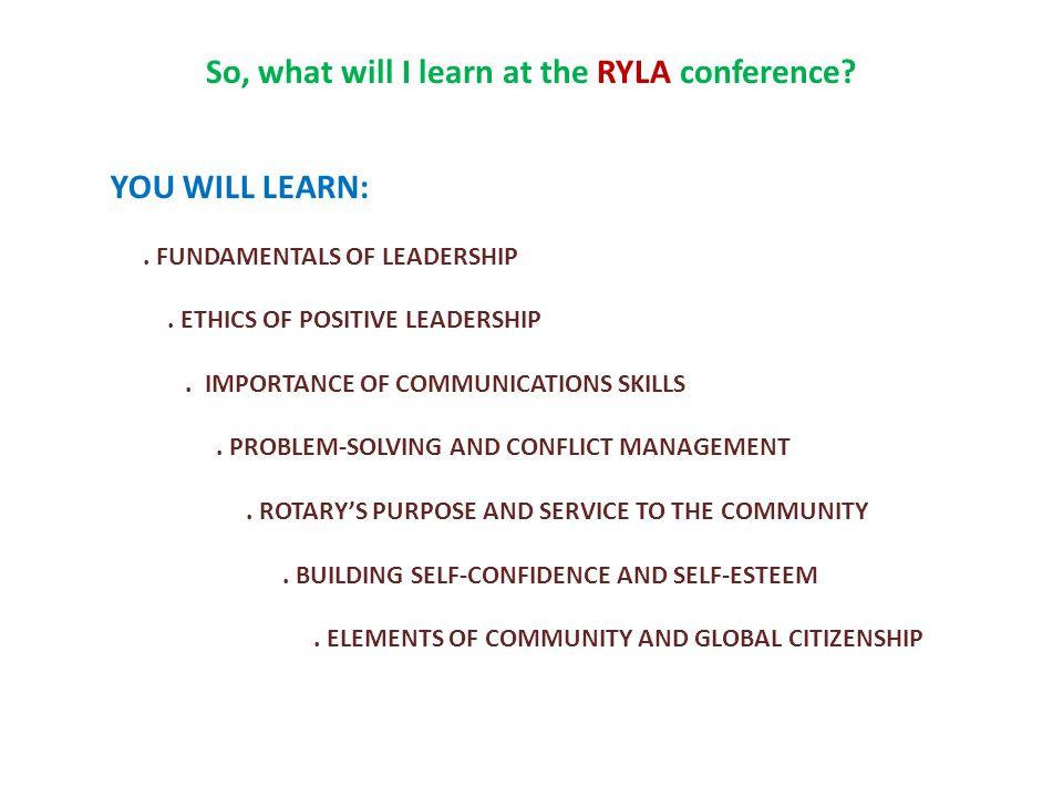 Is RYLA like school? Absolutely not!