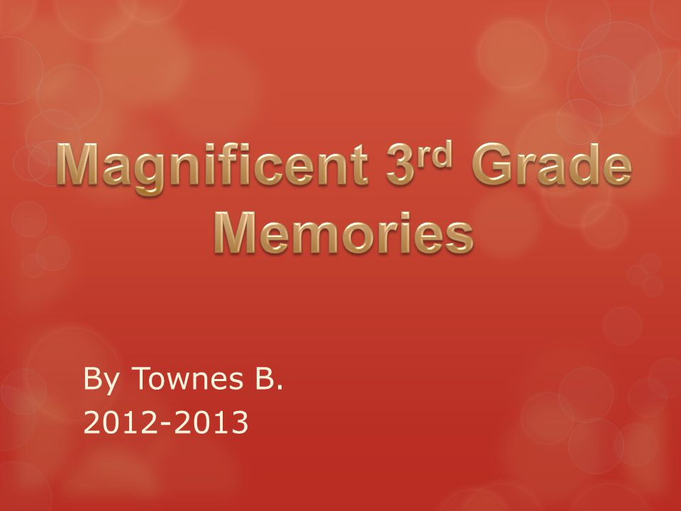 By Townes B. 2012-2013