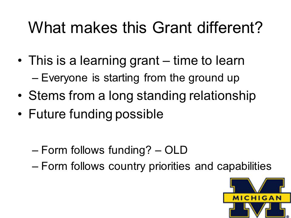 What makes this Grant different.