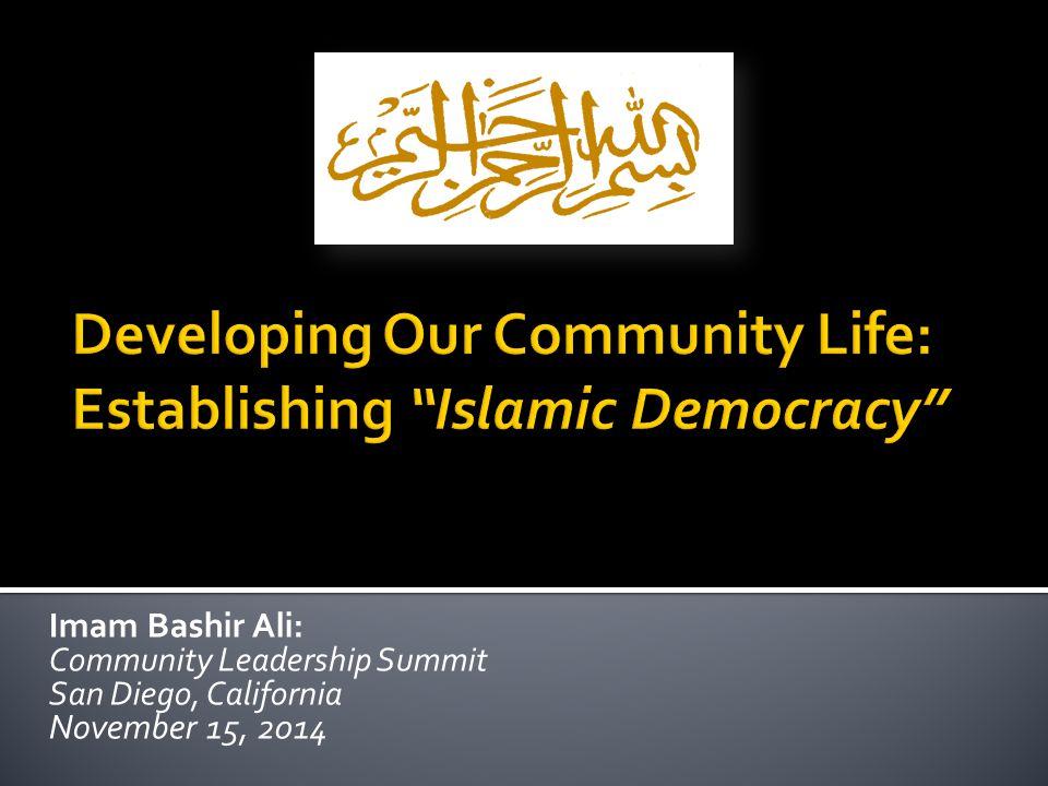 Islamic Democracy Principles  Authority  Accountability  Diversity  Amruhum Shuraa Baynahum  Freedom of Speech