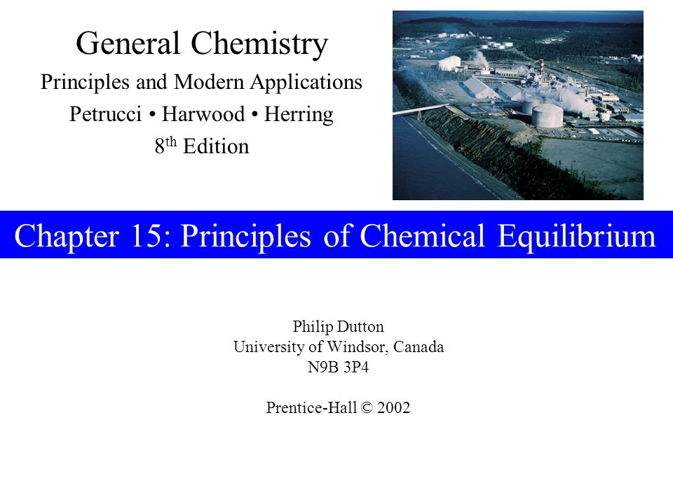 Prentice-Hall © 2002General Chemistry: Chapter 16Slide 22 of 27 Effect of change in volume K c = [A]a[B]b[A]a[B]b [G] g [H] h = V (a+b)-(g+h) nGnG a nAnA nBnB g nHnH h b V-ΔnV-Δn nGnG a nAnA nBnB g nHnH h b = When the volume of an equilibrium mixture of gases is reduced, a net change occurs in the direction that produces fewer moles of gas.