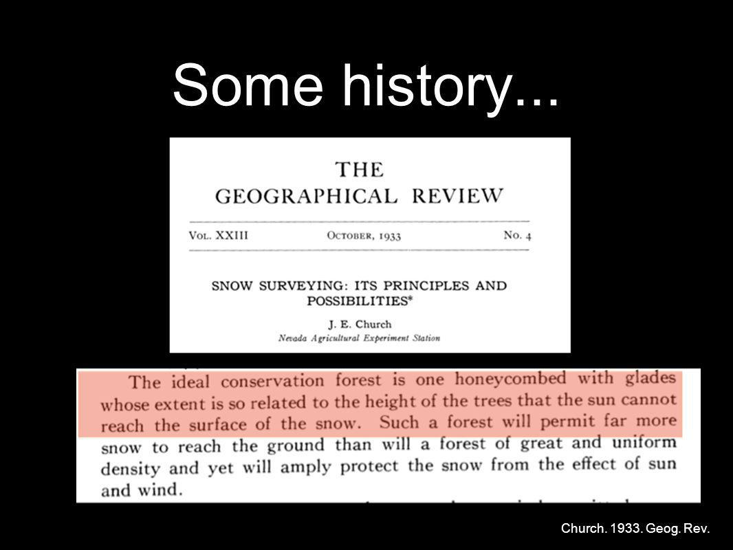 Some history... Church. 1933. Geog. Rev.