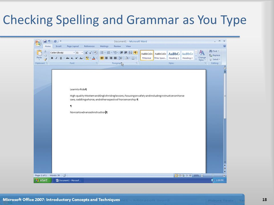 Checking Spelling and Grammar as You Type Microsoft Office 2007: Introductory Concepts and Techniques18