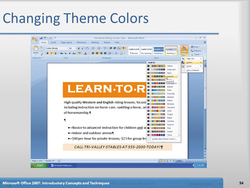 Changing Theme Colors Microsoft Office 2007: Introductory Concepts and Techniques54