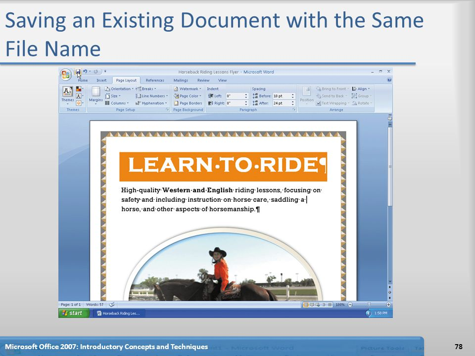 Saving an Existing Document with the Same File Name Microsoft Office 2007: Introductory Concepts and Techniques78