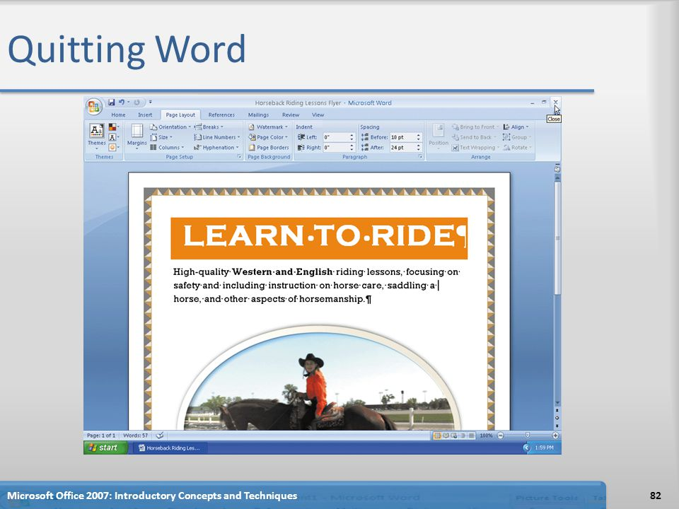 Quitting Word Microsoft Office 2007: Introductory Concepts and Techniques82