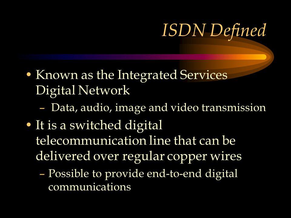 Remote Access Over PRI Computer ISDN Adapter NT1 ISDN Router DSU/CSU PSN Ethernet BRI PRI