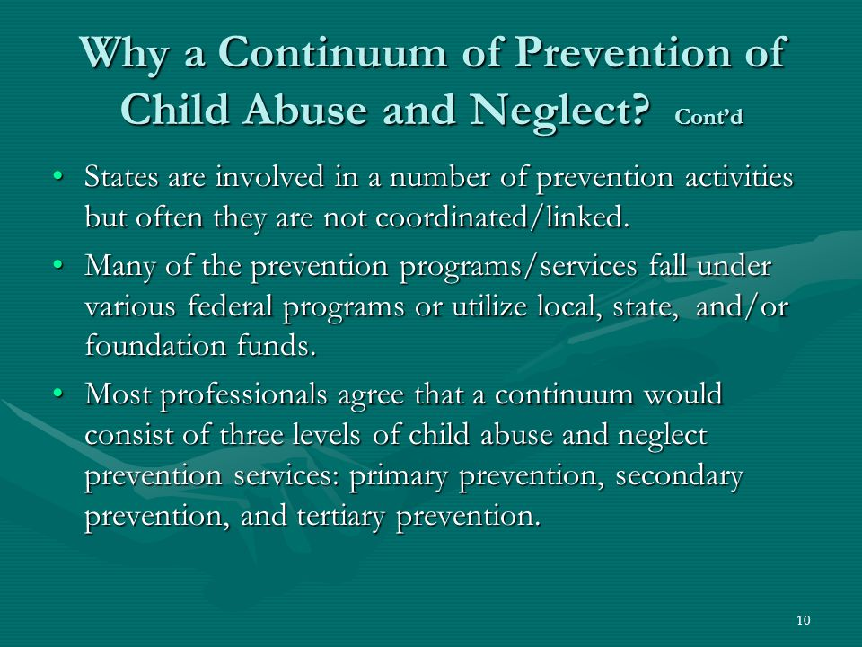 10 Why a Continuum of Prevention of Child Abuse and Neglect.