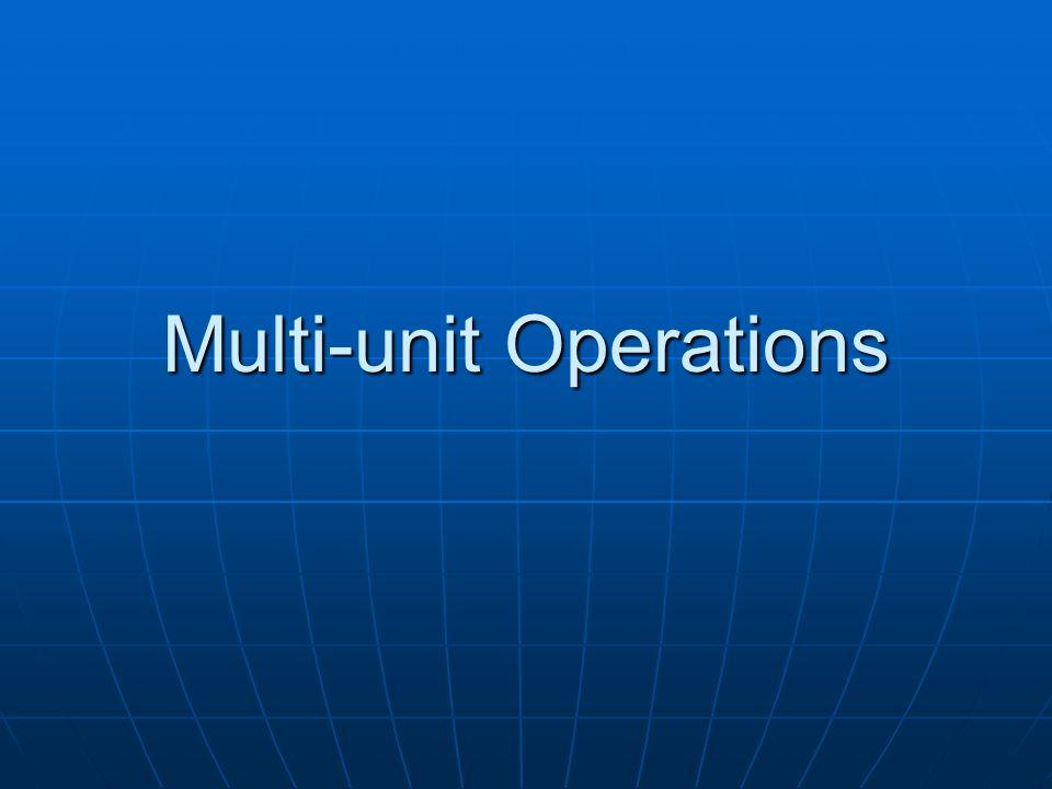 Multi-unit Operations