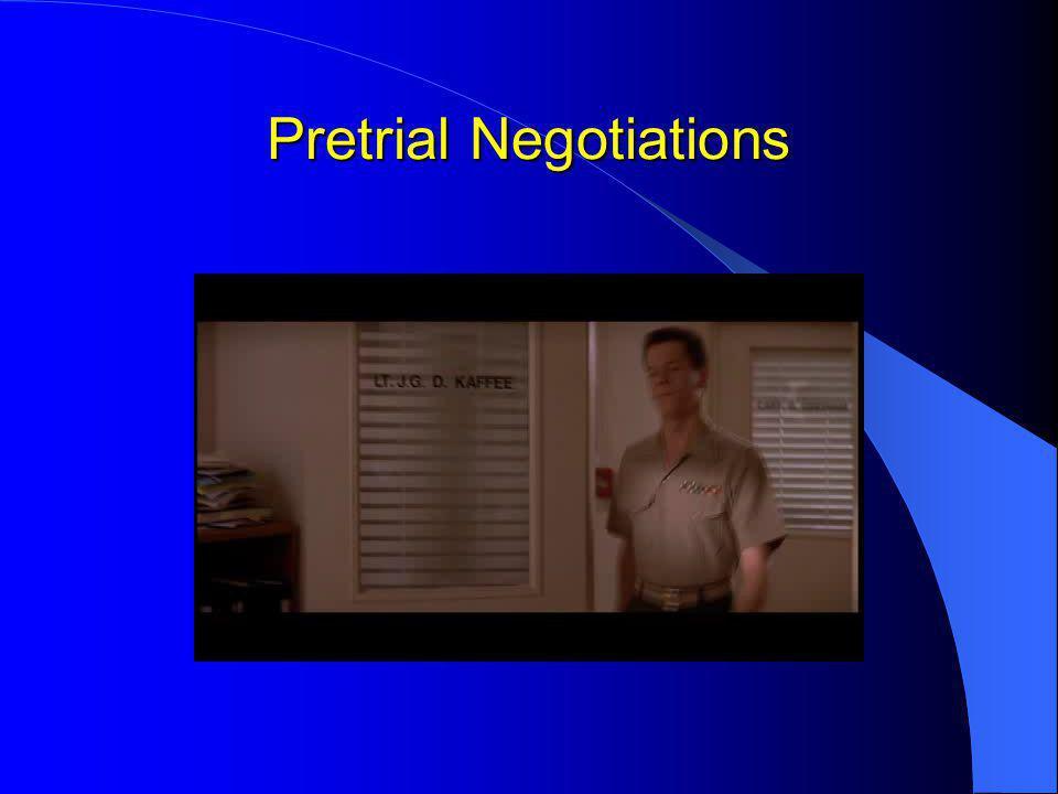 Pretrial Negotiations