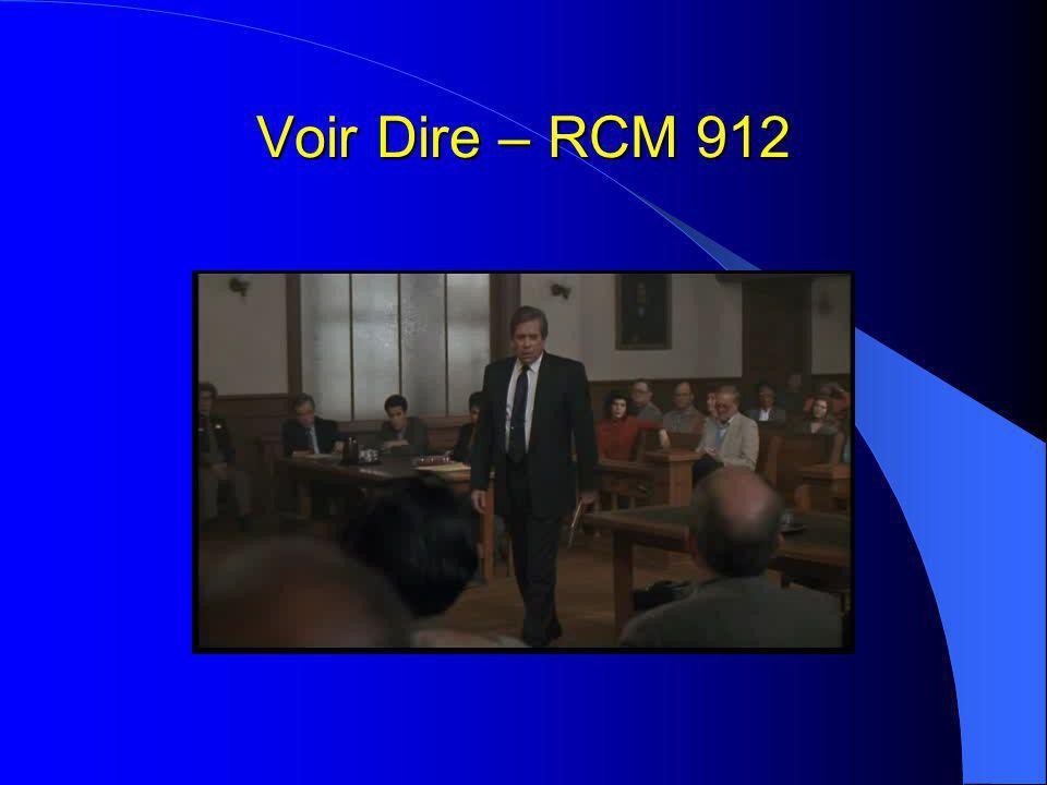 Voir Dire – RCM 912