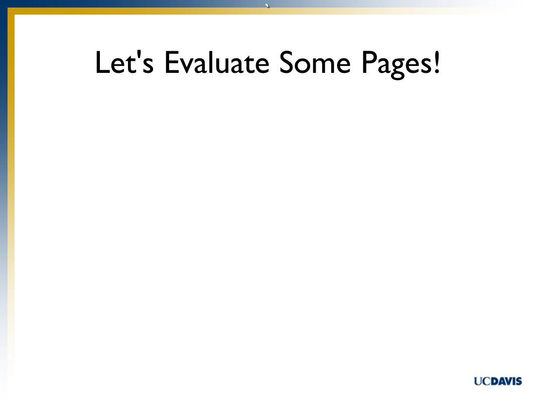 ` Let s Evaluate Some Pages!
