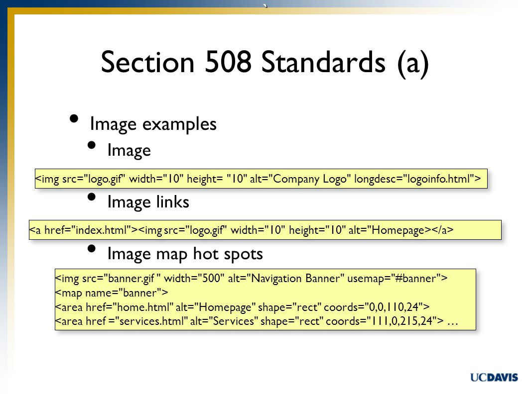 ` Image examples Image Image links Image map hot spots Section 508 Standards (a) … …