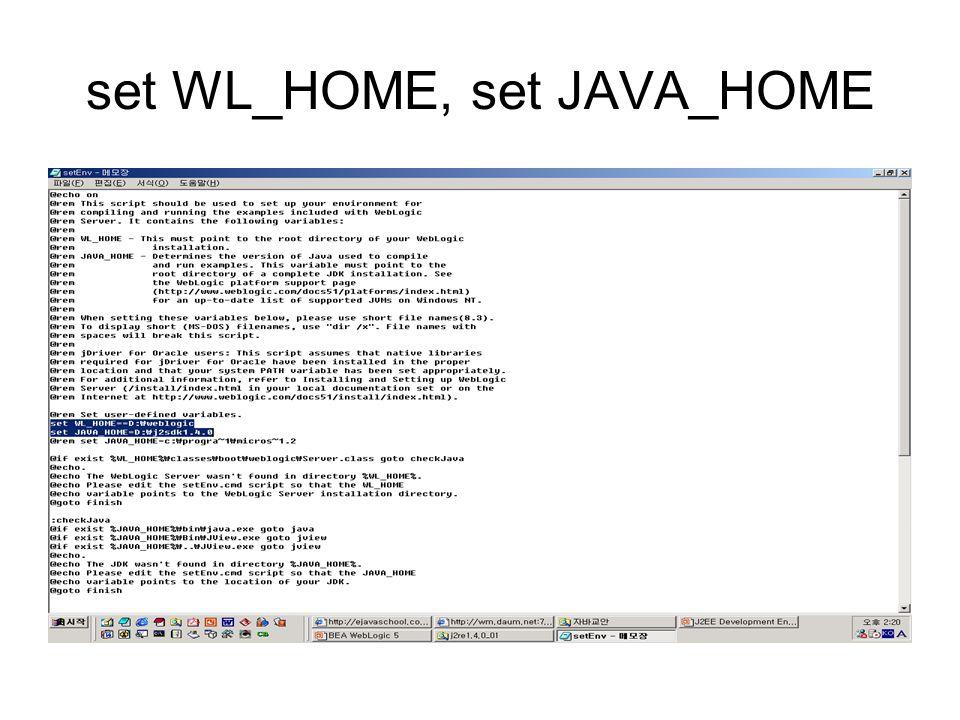 set WL_HOME, set JAVA_HOME