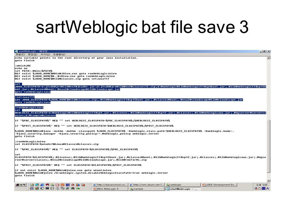 sartWeblogic bat file save 3