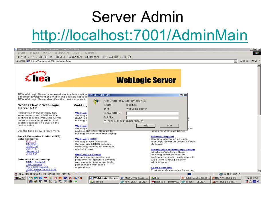 Server Admin http://localhost:7001/AdminMainhttp://localhost:7001/AdminMain