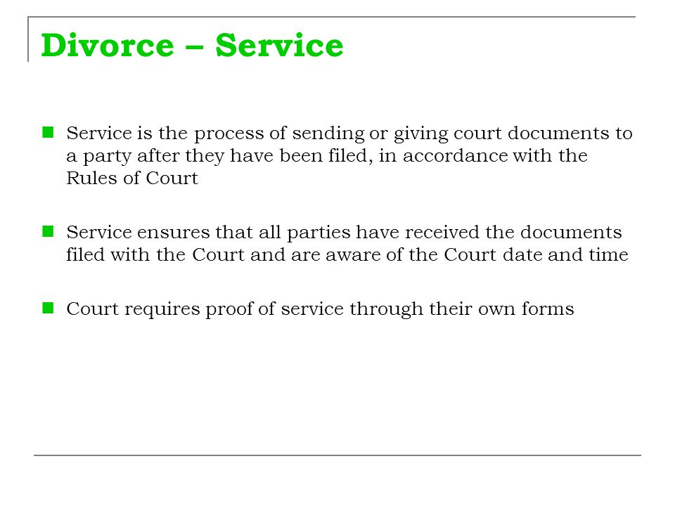 Divorce – Time Limits for Serving If your spouse is in Australia, the documents must be served at least 28 days before the Court hearing  If not the matter will be adjourned If your spouse is overseas, the documents must be served at least 42 days before the Court hearing