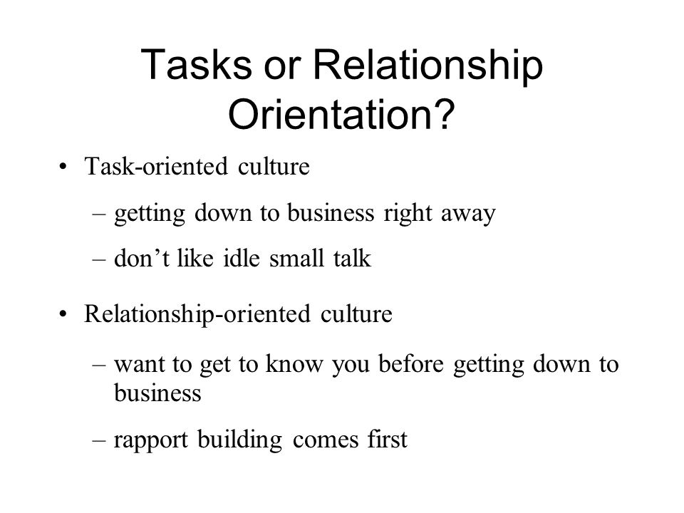 Tasks or Relationship Orientation.