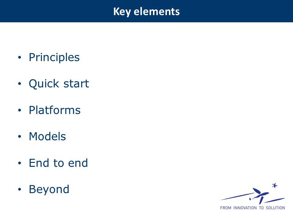 Principles Quick start Platforms Models End to end Beyond Key elements