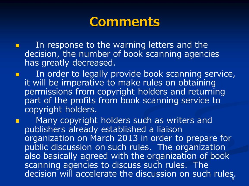 9 Comments In response to the warning letters and the decision, the number of book scanning agencies has greatly decreased.