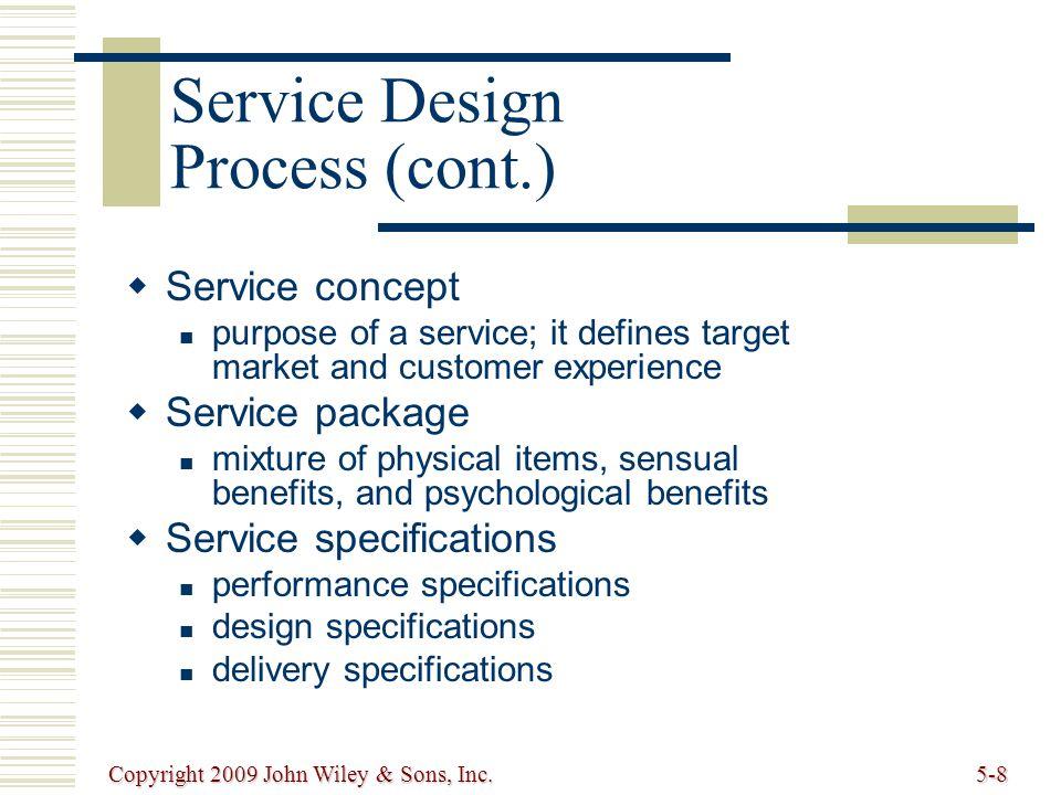 Copyright 2009 John Wiley & Sons, Inc.5-9 Service Process Matrix