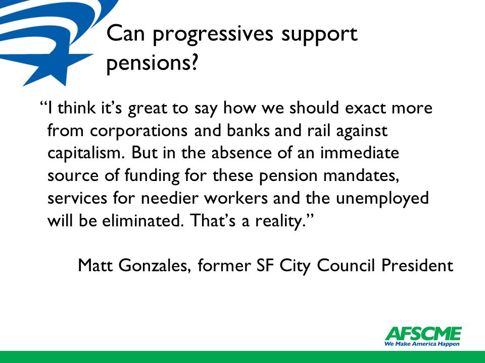 Can progressives support pensions.