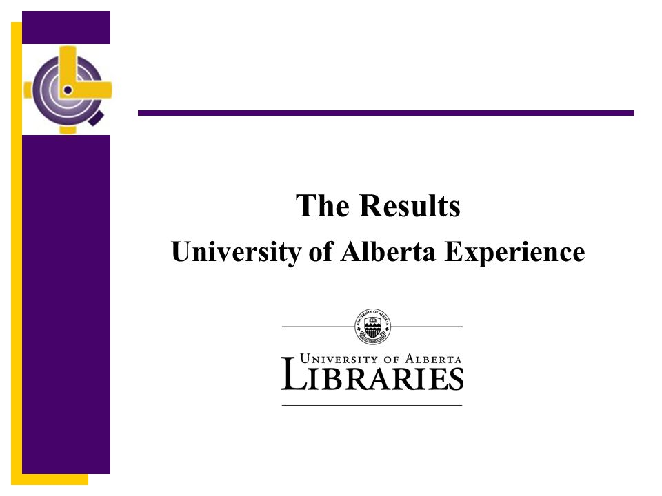 The Results University of Alberta Experience