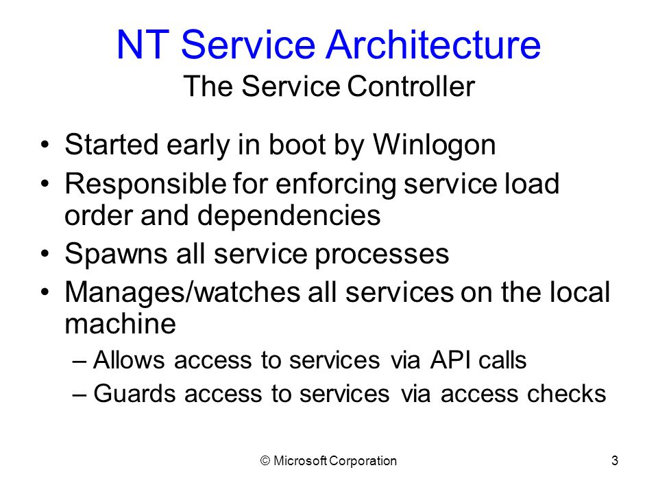 © Microsoft Corporation14 Writing a Service Being a good shared-process citizen Avoid APIs with process-wide effects –ExitProcess, ExitThread, TerminateThread –CoInitializeSecurity, RpcMgmt* APIs, etc.