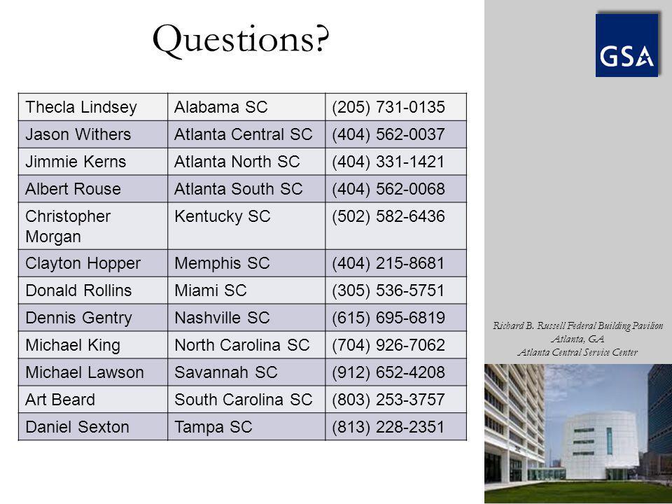 Richard B. Russell Federal Building Pavilion Atlanta, GA Atlanta Central Service Center Thecla LindseyAlabama SC(205) 731-0135 Jason WithersAtlanta Ce