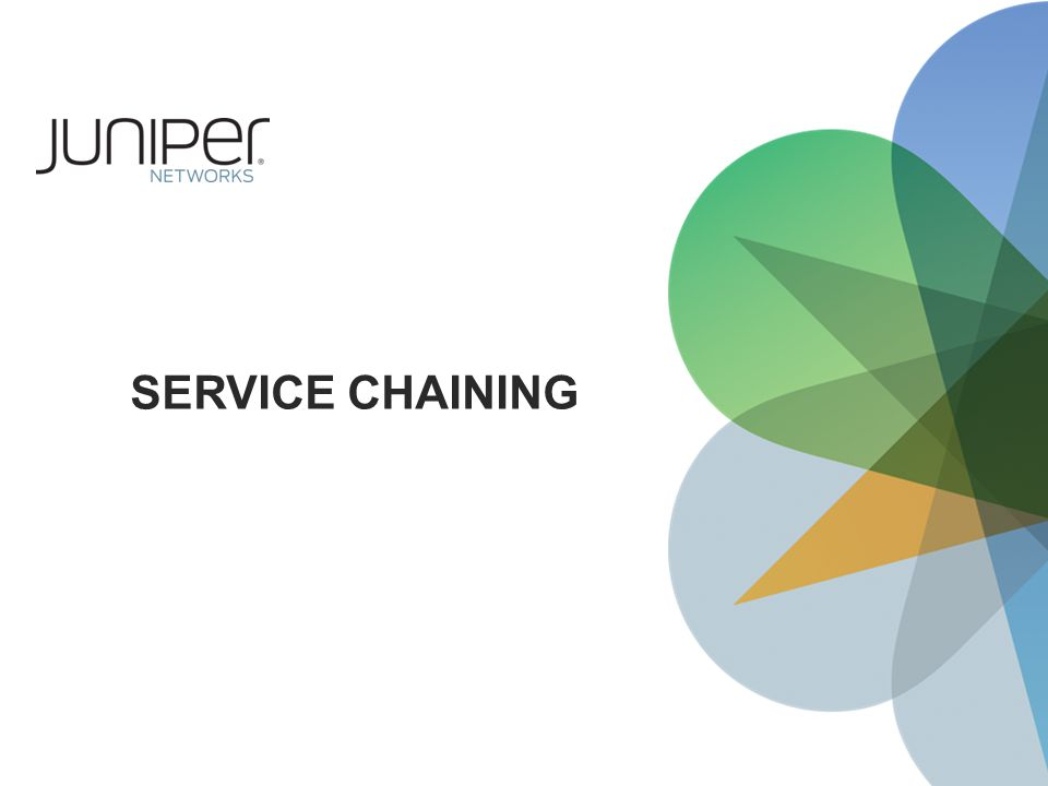 SERVICE CHAINING
