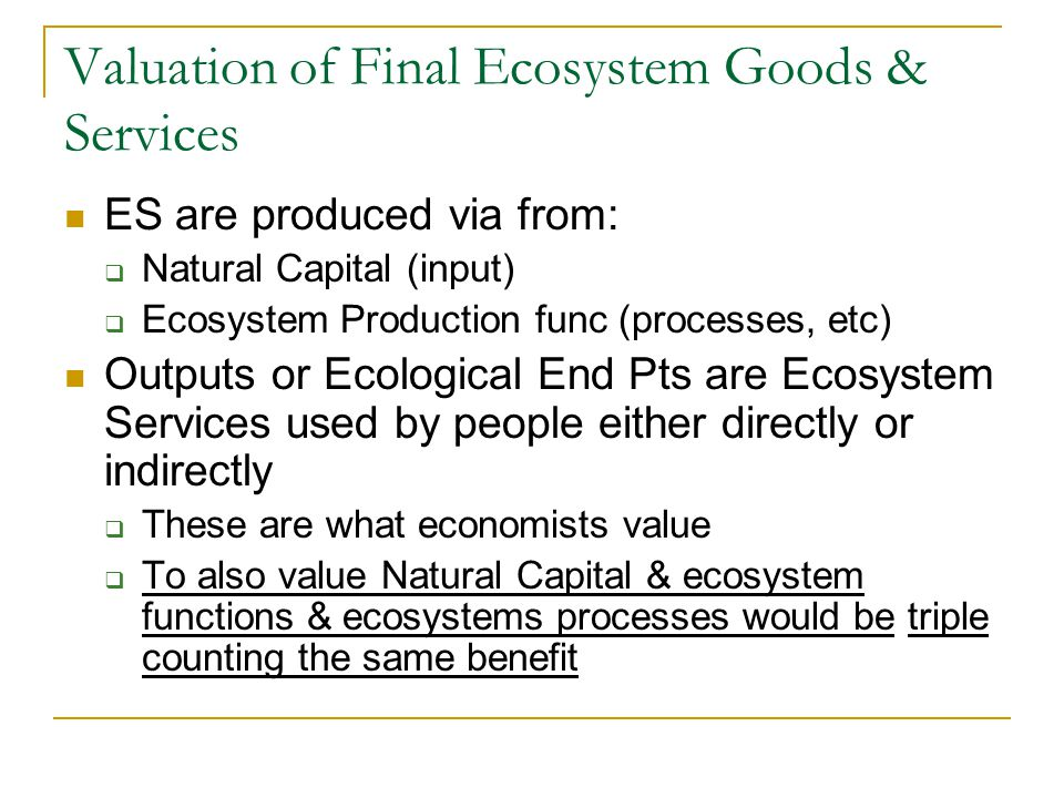 Boyd & Krupnick End Pts are what are Final ES that get valued
