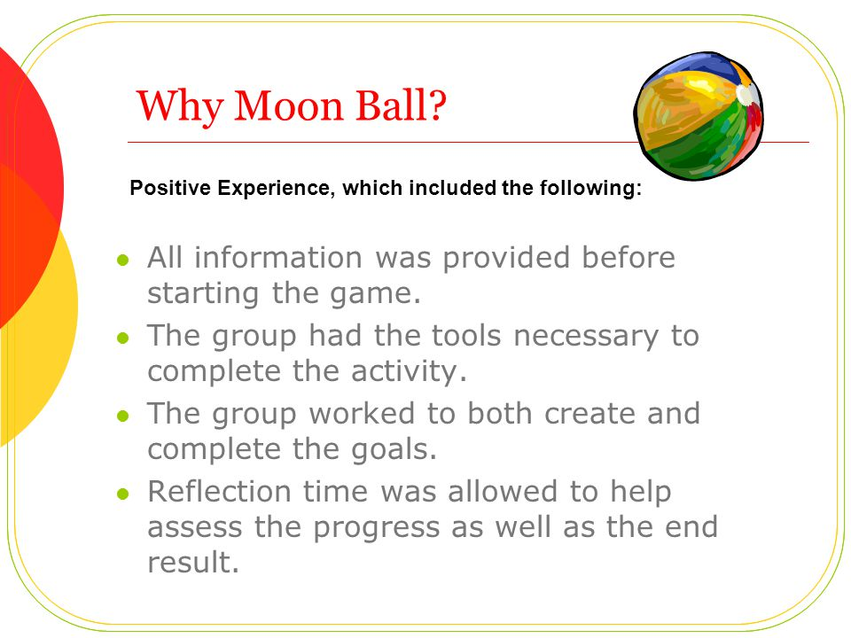 Why Moon Ball. All information was provided before starting the game.