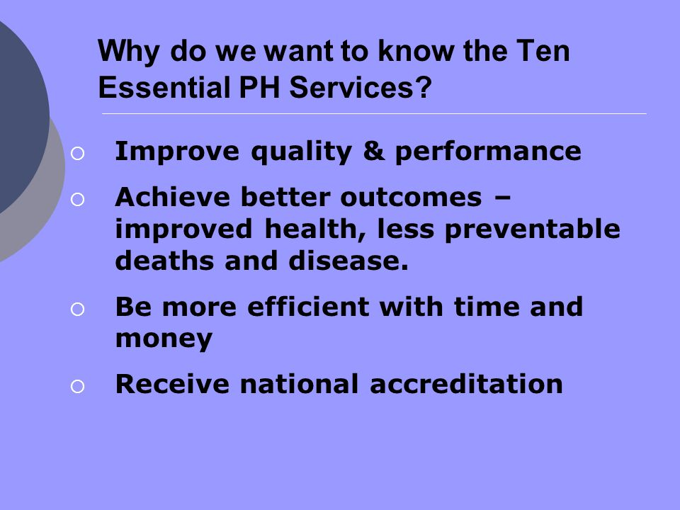 Why do we want to know the Ten Essential PH Services.