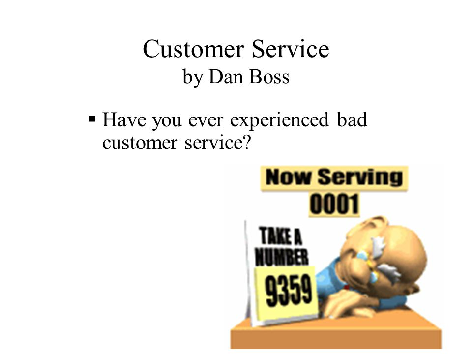 Customer Service  Have you experienced really good customer service?