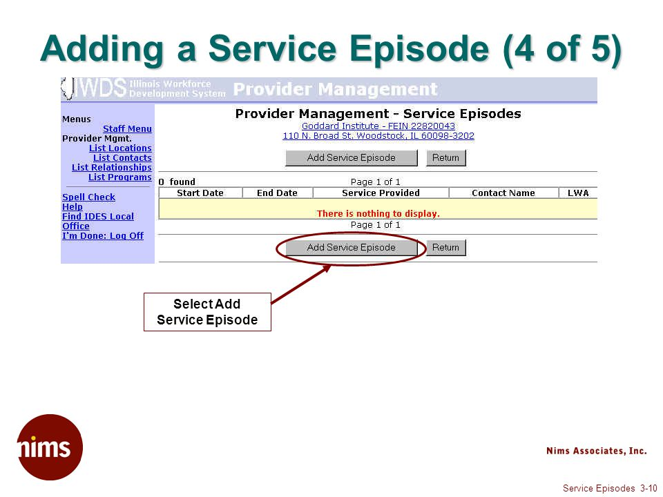 Service Episodes 3-10 Adding a Service Episode (4 of 5) Select Add Service Episode