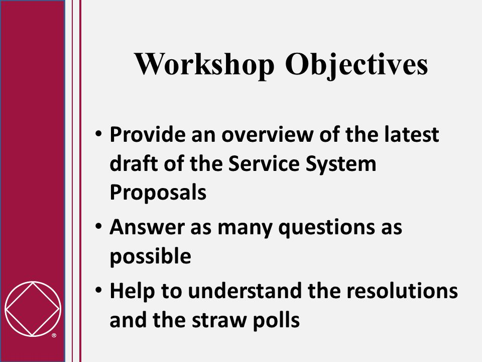  Local Services Annual Assembly  Planning event to gather input and set service priorities  Wide attendance consisting of Local Planning Conference attendees and any other interested members  Uses consensus-based decision making