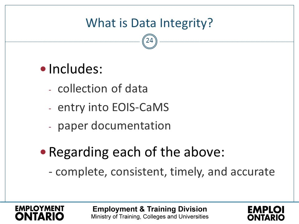 24 What is Data Integrity.