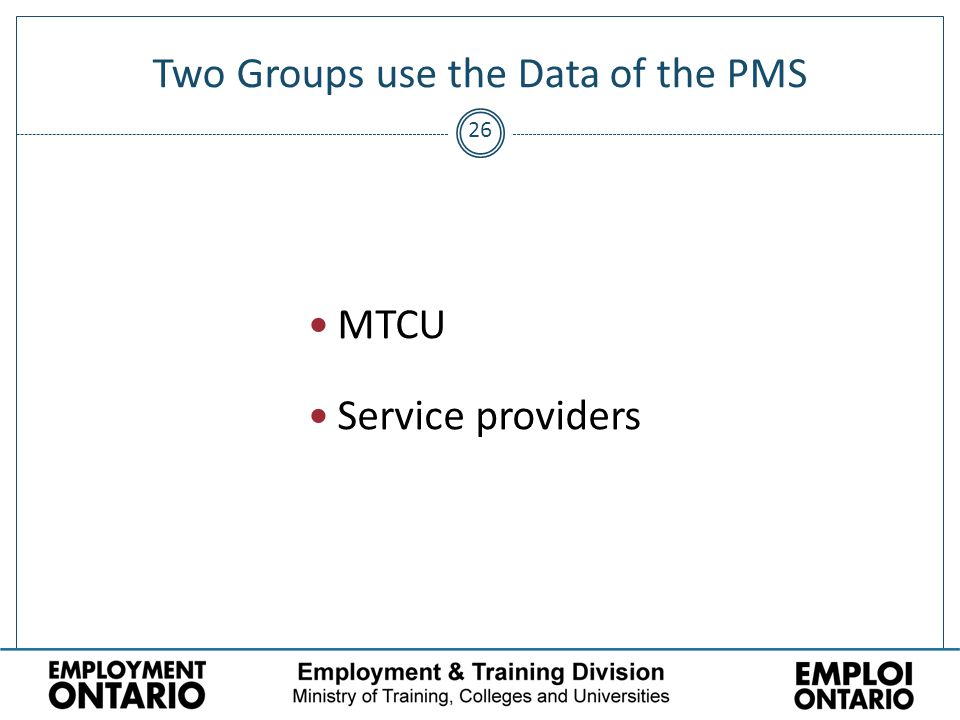 26 Two Groups use the Data of the PMS MTCU Service providers