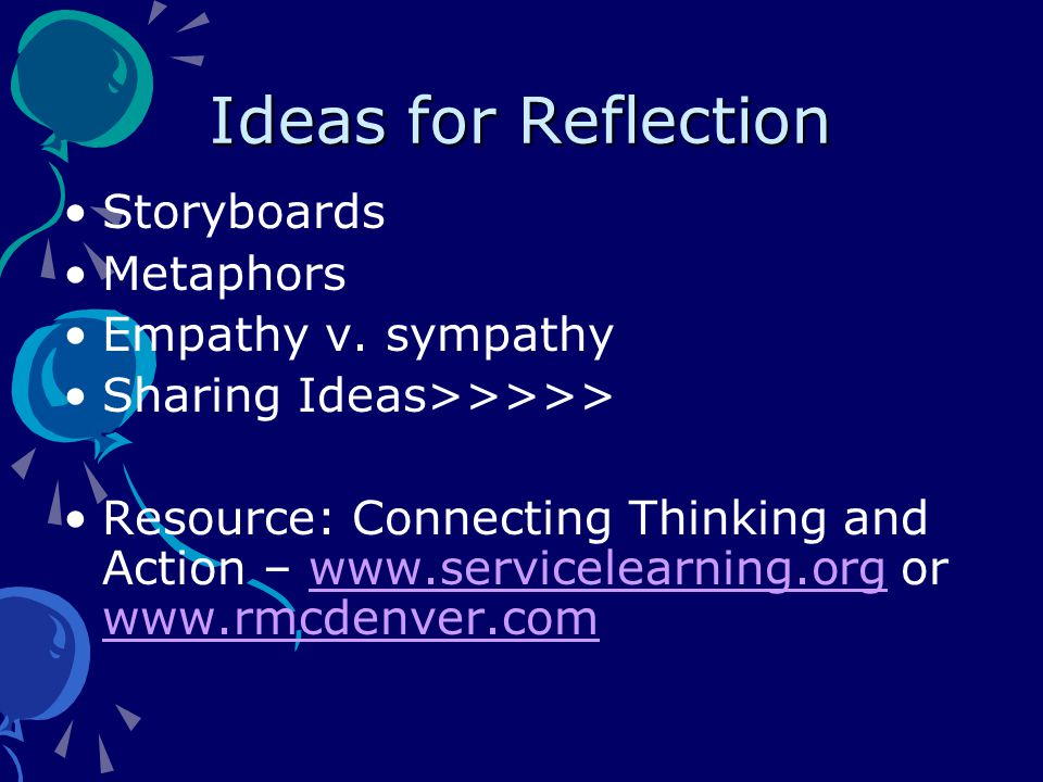 Ideas for Reflection Storyboards Metaphors Empathy v.