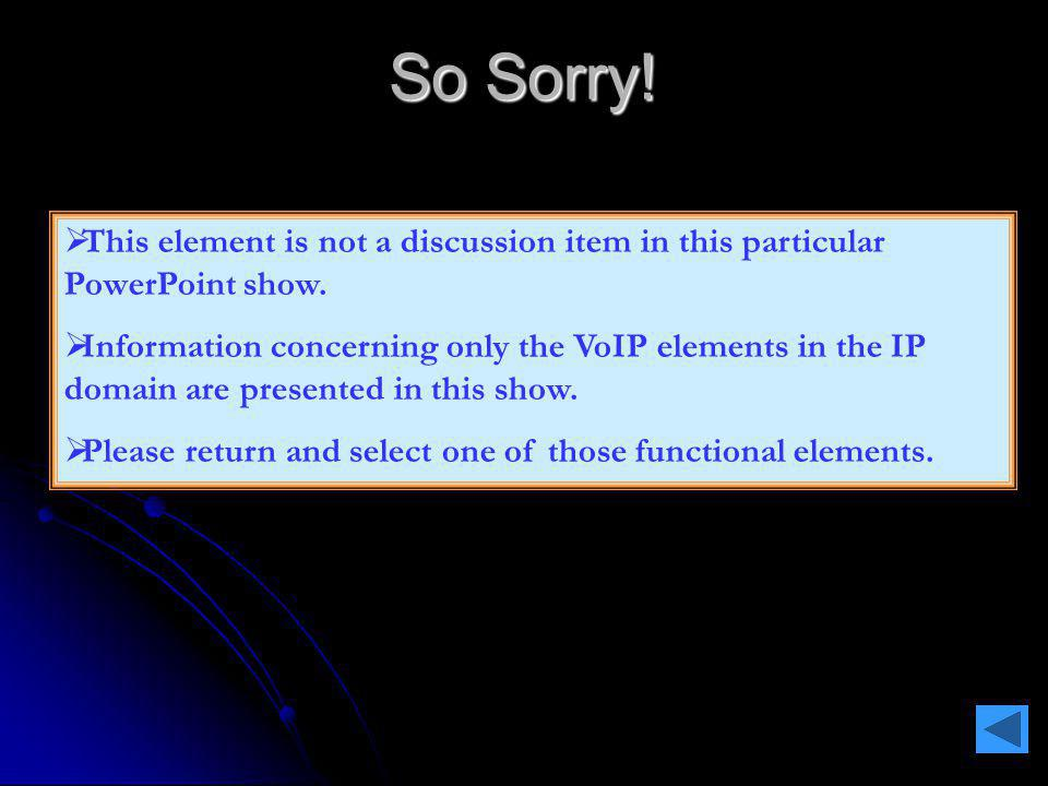 So Sorry. This element is not a discussion item in this particular PowerPoint show.
