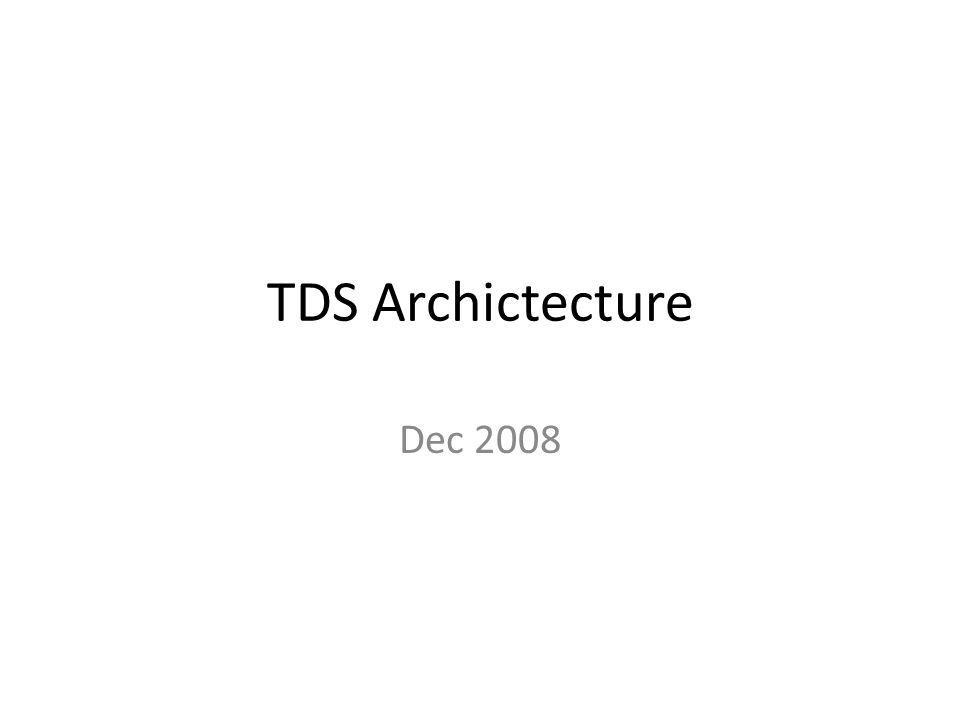 TDS Archictecture Dec 2008