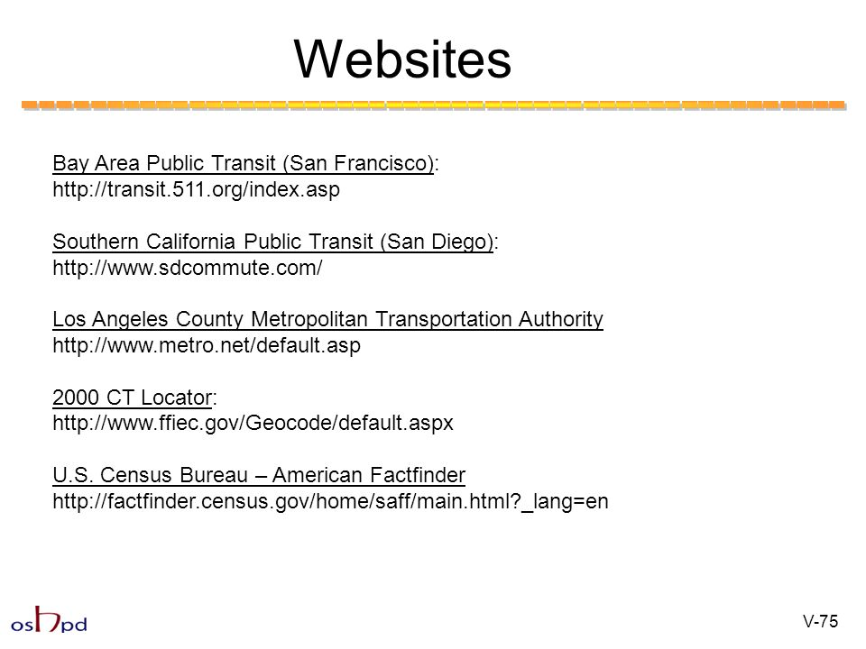 Websites Bay Area Public Transit (San Francisco): http://transit.511.org/index.asp Southern California Public Transit (San Diego): http://www.sdcommut