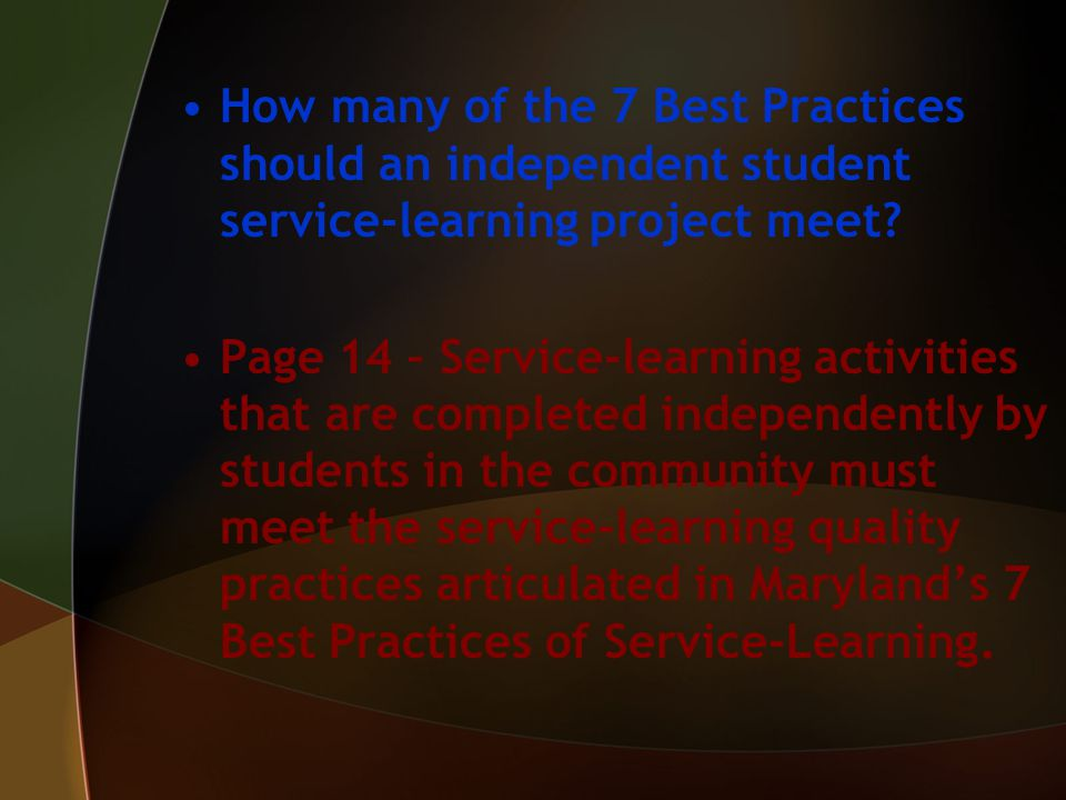 How many of the 7 Best Practices should an independent student service-learning project meet.