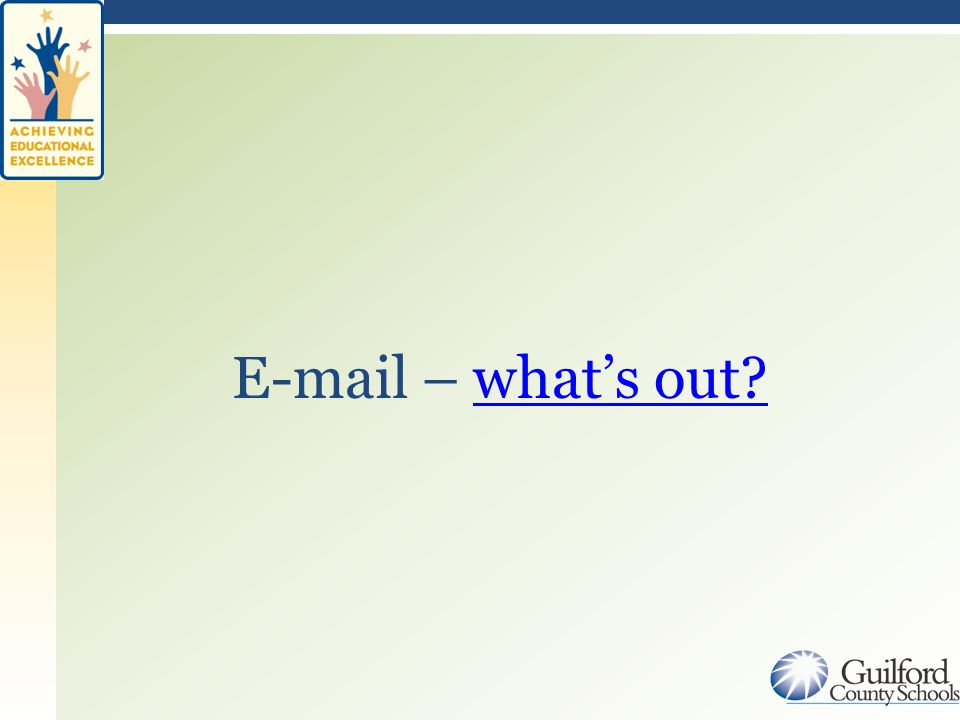 E-mail – what's out what's out