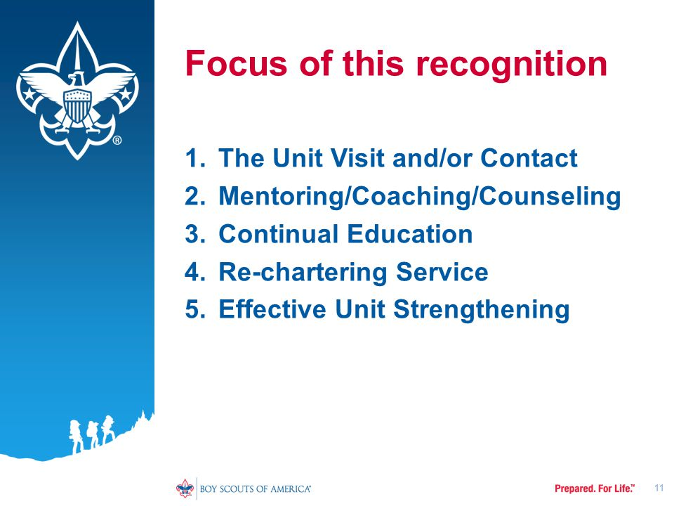 Focus of this recognition 1. The Unit Visit and/or Contact 2.